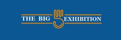 The Big 5 Exhibition